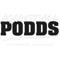 Against All Podds